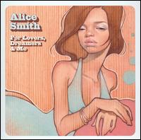 Alice Smith's For Lovers, Dreamers, and Me