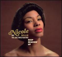 Nicole Willis and The Soul Investigators' Keep Reachin' Up
