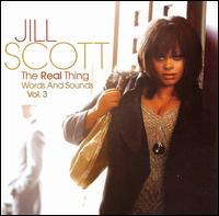 Jill Scott's The Real Thing: Words and Sounds Vol. 3