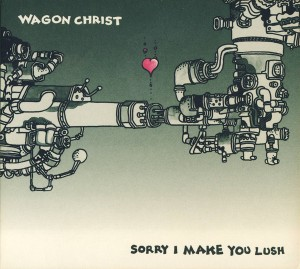 sorry i make you lush