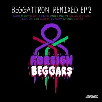 Beggattron Remixed EP 2