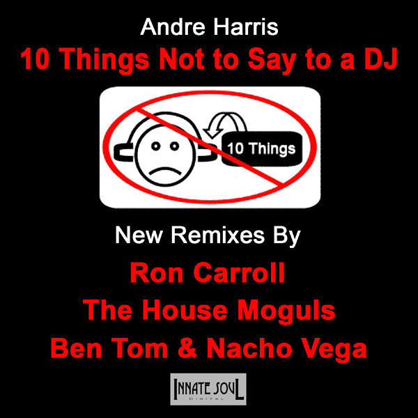 10 Things Not To Say To A DJ
