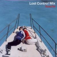 Lost Control Mix