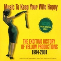 Music To Keep Your Wife Happy By