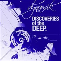 Discoveries of the Deep Presents- Dynamic