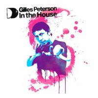 In The House- Gilles Peterson