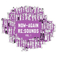 Now-Again Re-Sounds