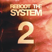 Reboot The System | Part 2