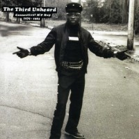 The Third Unheard- Connecticut Hip Hop 1979-1983