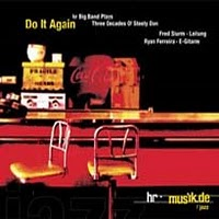Do It Again - HR-Bigband Plays Three Decades of Steely Dan