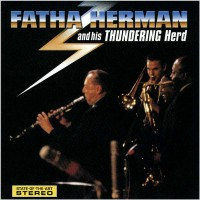 Fatha Herman and His Thundering Herd