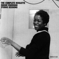 The Complete Roulette Sarah Vaughan Studio Session