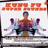 De Wolfe Presents- Kung Fu Super Sounds