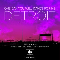 One Day You'll Dance For Me, Detroit