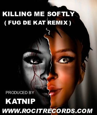 Killing Me Softly (Fug De Kat Remix)