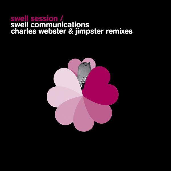 Swell Communications Charles Webster &amp; Jimpster Remixes