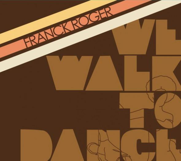 We Walk to Dance