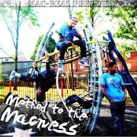 Method to the Macness