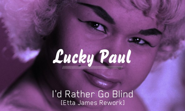 i'd rather go blind etta james rework