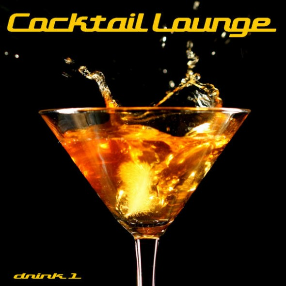 Cocktail Lounge Vol.1 - Chill&Lounge&Deep House