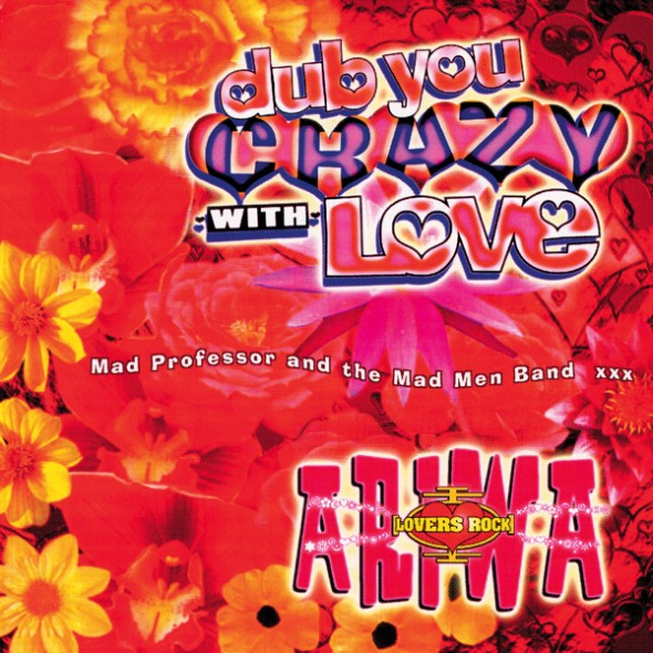 Dub You Crazy With Love (Part 2)