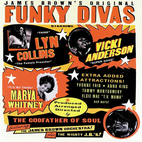 James Brown&#039;s Original Funky Divas [Disc 1]