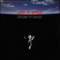 Lost In Space_ Drum 'n' Bass