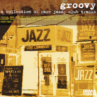 Groovy_ A Collection Of Rare Jazzy Club Tracks