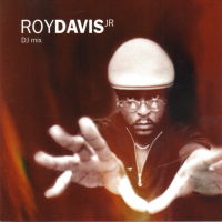 Roy Davis Jr DJ Mix