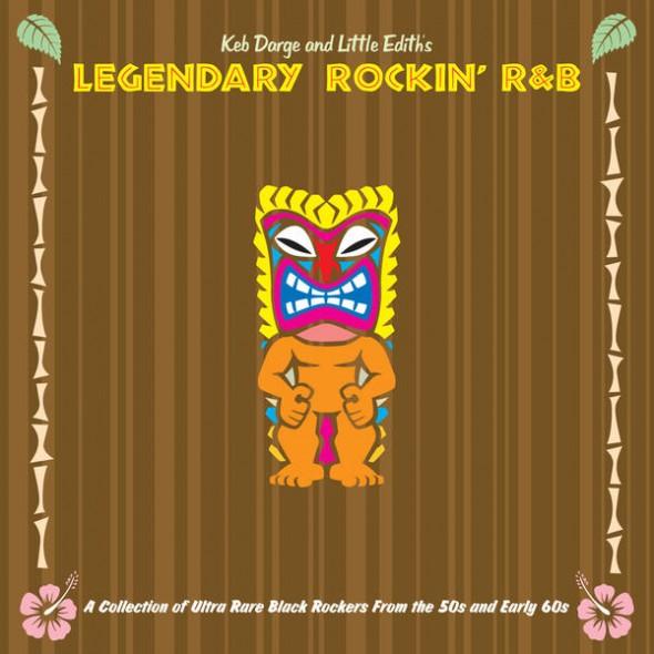 Keb Darge & Little Edith's Legendary Rockin' R'n'B