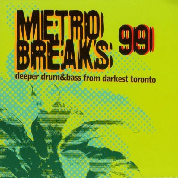 Metro Breaks 99