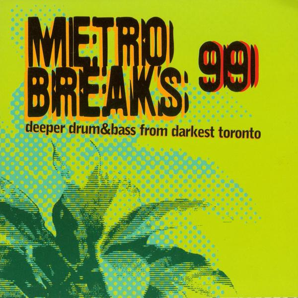Metro Breaks 99