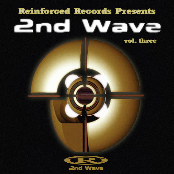 Reinforced Presents The 2nd Wave vol.3