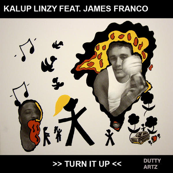 Turn It Up feat. James Franco