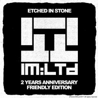 Etched In Stone _ 2 Years Anniversary Edition