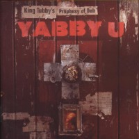 King Tubby&#039;s Prophesy of Dub