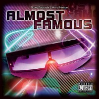 Almost Famous (Rulet Records _ Amp Nation)