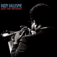 Dizzy for President