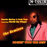 Rockin' With The Best (The Remixes)