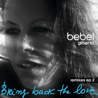 Bring Back The Love Remixes EP 2