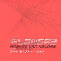 Armand-Van-Helden-Flowerz