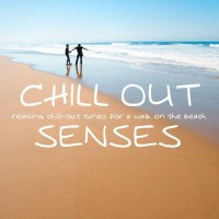 Chill Out Senses - Relaxing Chill Out Tunes