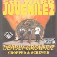 Deadly Groundz (Chopped &amp; Screwed)