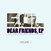 Dear Friends, Ep. Vol. 1