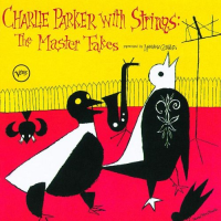 Charlie Parker With Strings_ The Master Takes