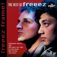 Freeez Frame! - The Best of Freeez