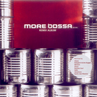 More Bossa... (Remix Album)