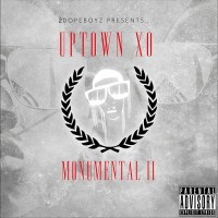 Monumental II (2Dopeboyz Presents)