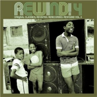 Rewind! 4 (Original Classics, Re-Worked, Remixed, Re-Edited And Rewound)
