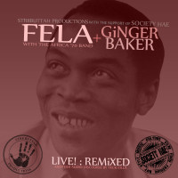 Fela Kuti + Ginger Baker Live!_ Remixed
